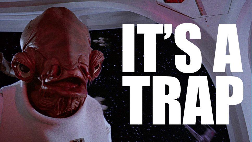 Ο χαρακτήρας  Admiral Ackbar από την ταινία Star Wars και δίπλα η ατάκα του It's a trap